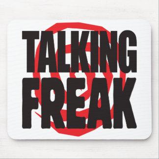 Talking Freak Mouse Mats