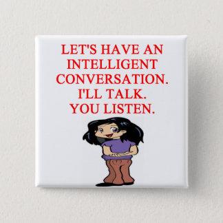 talking insult 15 cm square badge