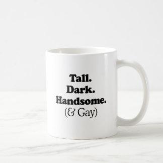 Tall Dark Handsome and Gay Basic White Mug