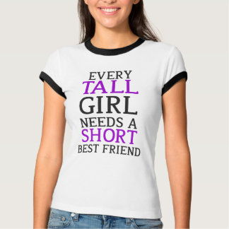 Tall Girl - Short Girl T-Shirt