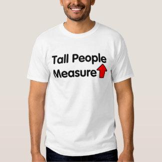 Tall People Measure Up Tees