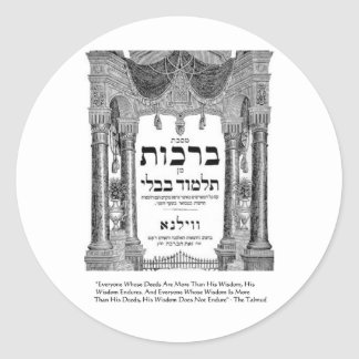 "Talmud ""Wisdom/Deeds"" Quote Gifts Tees Cards Round Sticker"