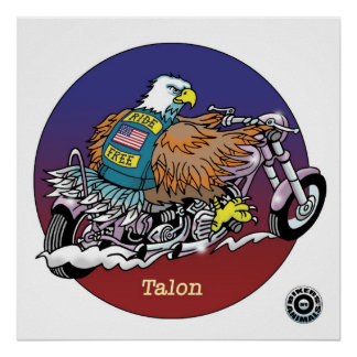 Talon Poster - Bikers are Animals ©