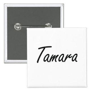 Tamara artistic Name Design 15 Cm Square Badge
