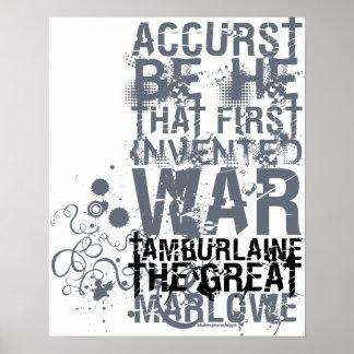 Tamburlaine War Quote (B&W) Posters