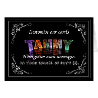 Tammy -  Name in Lights greeting card (Photo)