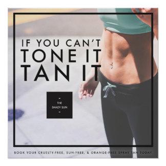 Tan It Tone It Poster