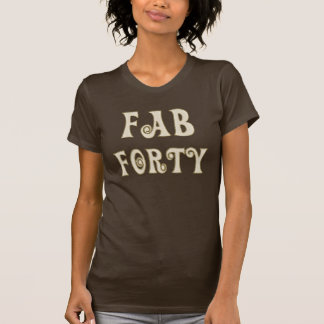 Tan with Gold Outline Fab Forty T-Shirt