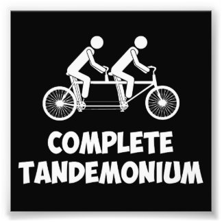 Tandem Bike Complete Tandemonium Photo Print