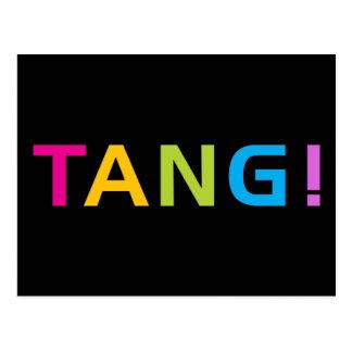 TANG ! POSTCARD