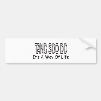 Tang Soo Do It's A Way Of Life Bumper Stickers