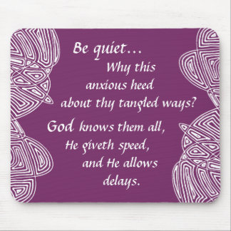 Tangled Ways Quote Mouse Pad