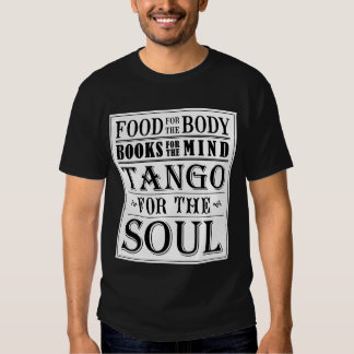 Tango for the soul (light on dark) t-shirts