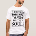 Tango for the soul T-Shirt