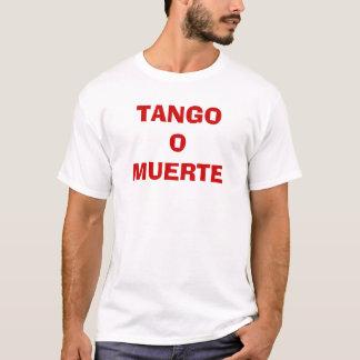TANGO OMUERTE T-Shirt