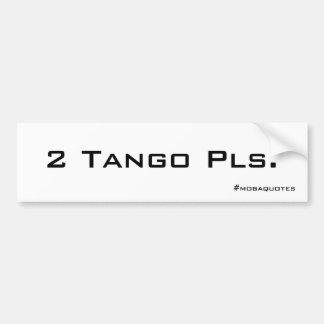 Tango Sticker Bumper Sticker