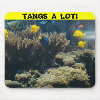 TANGS A LOT! MOUSE MAT