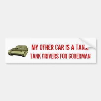 Tank Driver.. Bumper Sticker