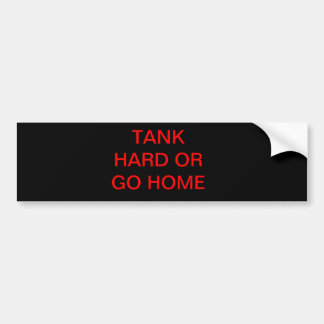 TANKER BUMBER STICKER. BUMPER STICKER