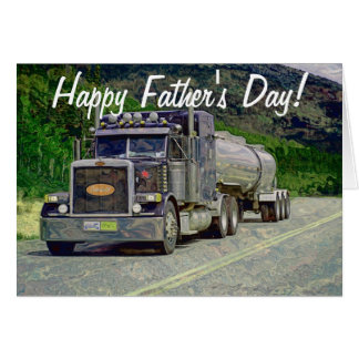 Tanker Truck Trucker Father's Day Card