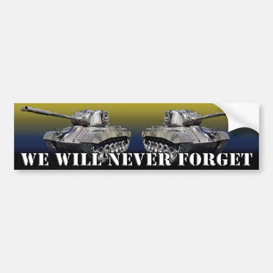 TANKS -Never Forget - Bumper Sticker