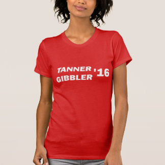 Tanner Gibbler 2016 Top T Shirts