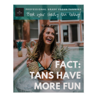 Tans Have More Fun Poster- Teal Branded Poster