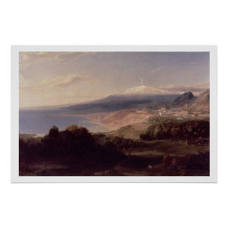 Taormina and Mount Etna, c.1840 (oil on canvas) Poster