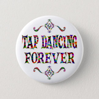 Tap Dancing Forever 6 Cm Round Badge