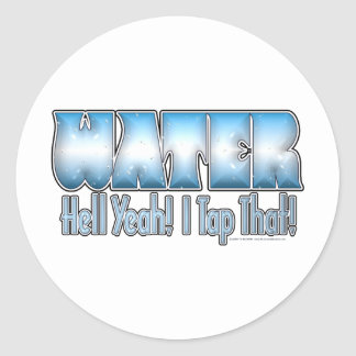 Tap That Water! Stickers