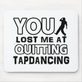 Tapdancing designs will make a great gift item mouse pad