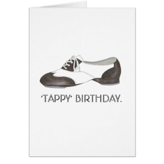 Tappy Happy Birthday Dance Teacher Tap Shoe Dancer Card