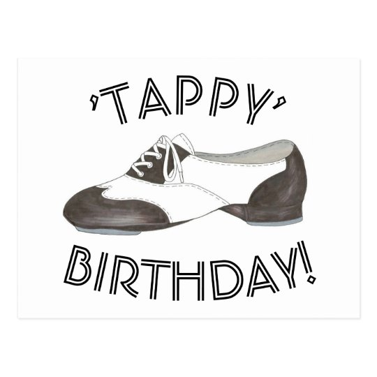 Tappy Happy Birthday Dance Teacher Tap Shoe Dancer