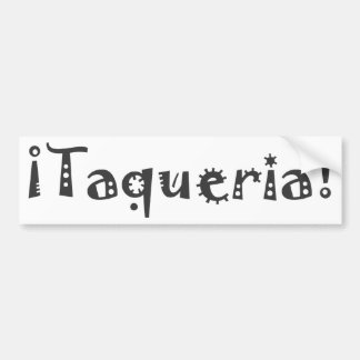 Taqueria Bumper Sticker