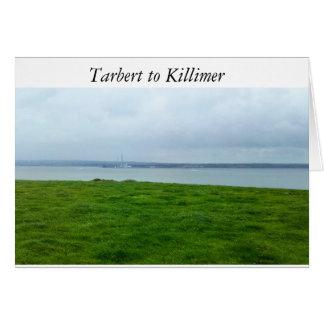 Tarbert to Killimer over the river Shannon,Ireland Card