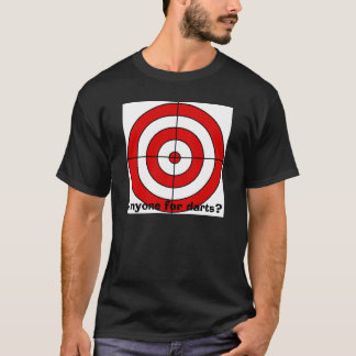 target, Anyone for darts? T-Shirt
