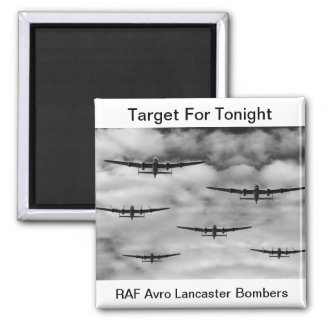 Target For Tonight Magnet