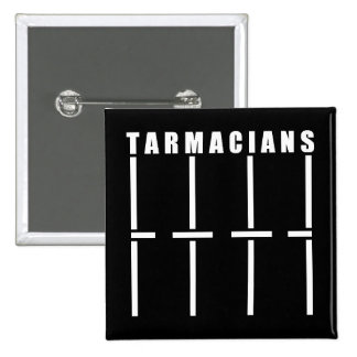 Tarmacians Car Park Badge Pinback Button