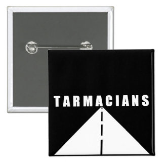 Tarmacians Road Badge Buttons
