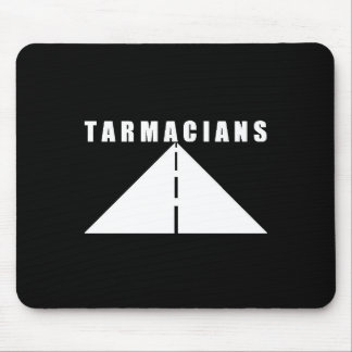 Tarmacians Road Mouse Mat