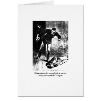 Tarquin and Discussions Greeting Card