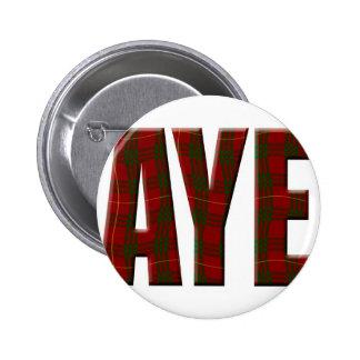 Tartan Aye 6 Cm Round Badge