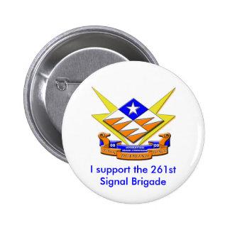 Task Force Diamond, I support the 261stSignal B... 6 Cm Round Badge