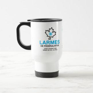 tasse Larmes de Fédéraliste Québec Humour Canada Travel Mug