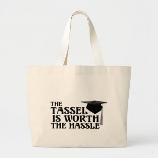 Tassle Worth the Hassel Large Tote Bag