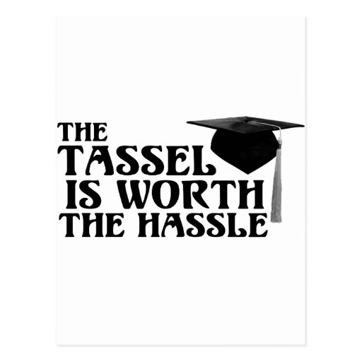 Tassle Worth the Hassel Post Cards