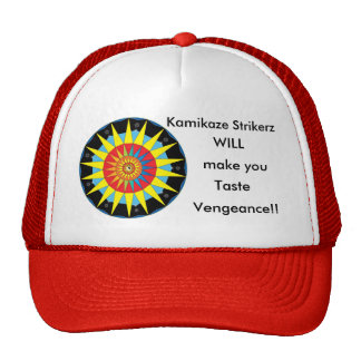 Taste Kamikaze Strikerz Vengeance! Trucker Hats