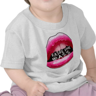 Taste the BASS Electronica Dubstep Electro HipHop Tee Shirts