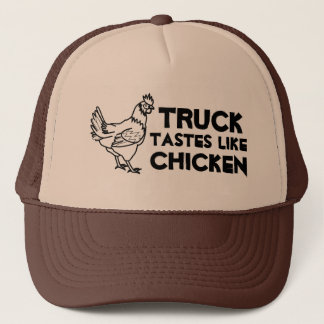 Tastes like Chicken? Trucker Hat