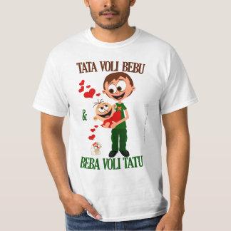 Tata Voli Bebu (Daddy Loves Baby) bela (white) T-Shirt